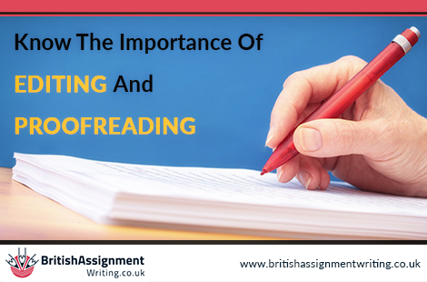 Know The Importance Of Editing And Proofreading