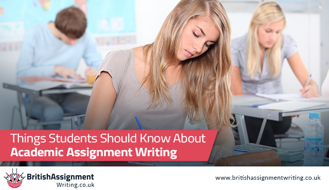 Things Students Should Know About Academic Assignment Writing