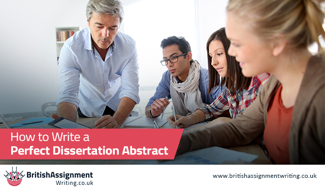 How to Write a Perfect Dissertation Abstract